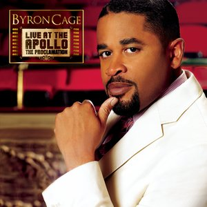 Image for 'Byron Cage Live At The Apollo The Proclamation'