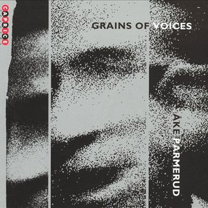 Image for 'Grains Of Voices'