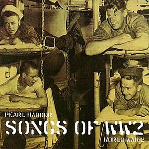 Image for 'Pearl Harbour - Songs of WW2'