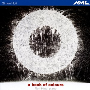 Image for 'Simon Holt: a book of colours'
