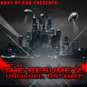 Image for 'The Resume 2: Unsigned, Untamed'