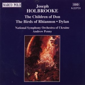 Image for 'HOLBROOKE: The Children of Don / The Birds of Rhiannon'