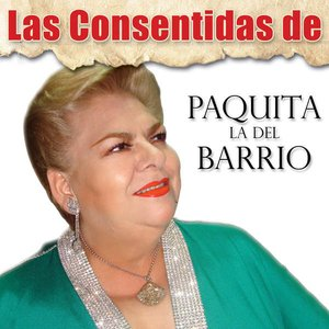Image for 'Las Consentidas de Paquita La Del Barrio'
