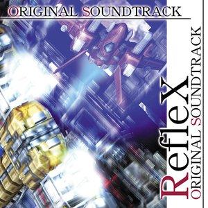 Image for 'RefleX Original Soundtrack'