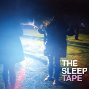 Image for 'The Sleep Tape'