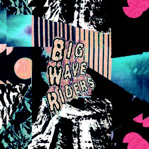 Image for 'Big Wave Riders (EP)'