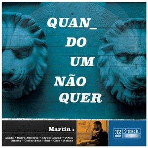 Image for 'Quando um Não Quer'