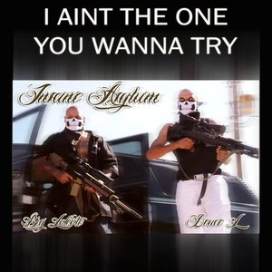 Image for 'I Aint the One You Wanna Try (feat. Deuce L)'