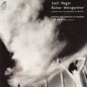 Image for 'Szell, Heger, Bülow, Weingartner: Original Music By Legendary Conductors'