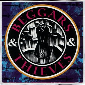 Image pour 'Beggars & Thieves'