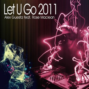 Image for 'Let U Go 2011 (feat. Rose Maclean)'
