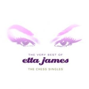 Image for 'The Very Best Of Etta James: The Chess Singles'