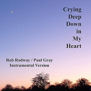 Image for 'Crying Deep Down In My Heart - Single ~ Instrumental Version'