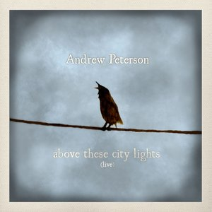 Bild für 'Above These City Lights (Ten Songs Live With the Captains Courageous) [Live]'