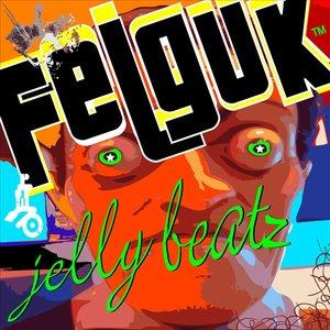 Immagine per 'Felguk - Jelly Beatz ep'