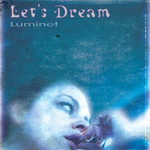 Image for 'Let's Dream'