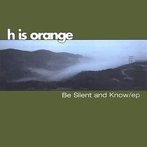Image for 'Be Silent And Know E/p'