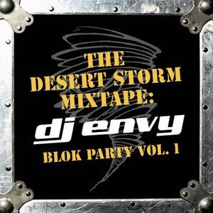 Imagen de 'The Desert Storm Mixtape: DJ Envy Blok Party Vol. 1 (Clean Version)'