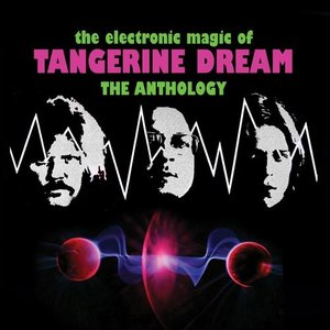 Image for 'The Electronic Magic Of Tangerine Dream: The Anthology'