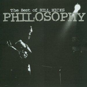 Immagine per 'Philosophy: The Best Of Bill Hicks'