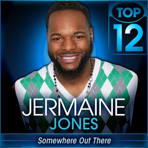 Image for 'Somewhere Out There (American Idol Performance) - Single'