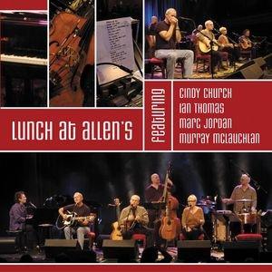 Imagem de 'Lunch At Allen's Featuring Cindy Church / Ian Thomas / Marc Jordan / Murray McLauchlan'