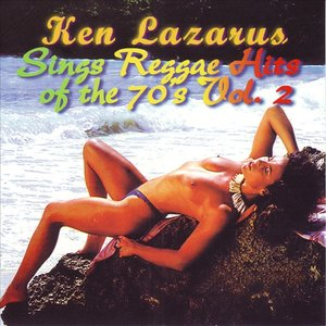 Image for 'Ken Lazarus Sings Reggae Hits of the 70's Vol. 2'