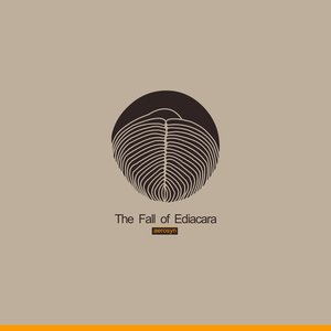 Image for 'The Fall of Ediacara'