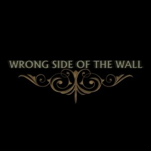 Image for 'Wrong Side Of The Wall'