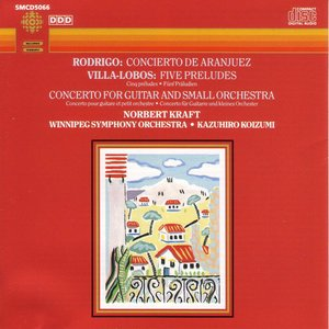 Image for 'Rodrigo / Villa-Lobos: Concierto De Aranjuez / Five Preludes / Guitar Concerto'