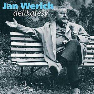 Image for 'Werich: Delikatesy. Humorné úvahy z let šedesátých'