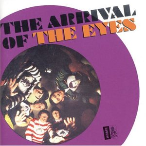 Image for 'The Arrival Of The Eyes'