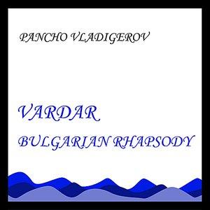 Image for 'Vardar - Bulgarian Rhapsody'