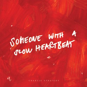 Image for 'Someone With a Slow Heartbeat'