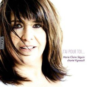 Image for 'J'ai pour toi…Marie-Claire Séguin chante Vigneault'