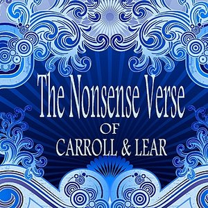 Image for 'The Nonsense Verse Of Carroll & Lear'