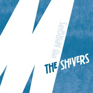 Image for 'The Shivers / Just A Chill'