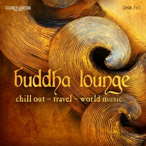 Image for 'Buddha Lounge (Chillout - Travel - World Music)'