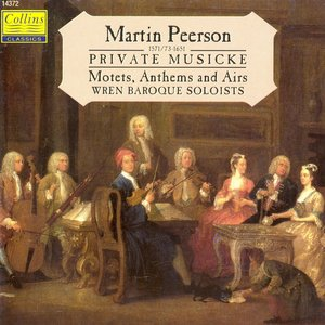 Image for 'Peerson: Private Musicke, Motets and Anthems'
