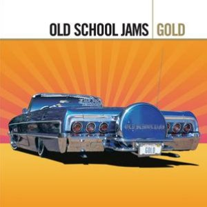 Image for 'Gold - Old School Jams'