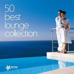 Image for '50 Best Lounge Collection'