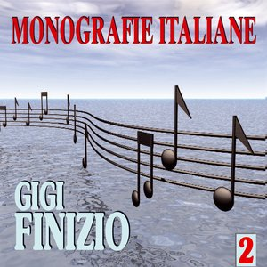 Image for 'Monografie italiane: Gigi Finizio, Vol. 2'