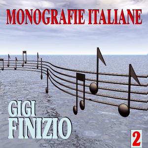 Monografie italiane: Gigi Finizio, Vol. 2