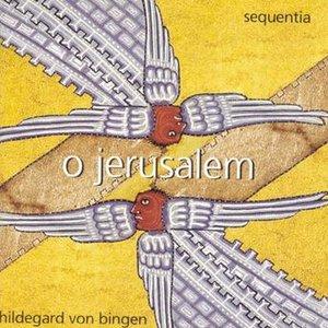 Image for 'Hildegard von Bingen: O Jerusalem'