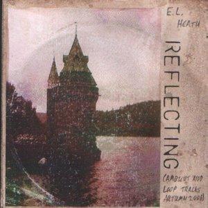 Imagem de 'Reflecting (Ambient and Loop Tracks, Autumn 2006) [Reprise]'