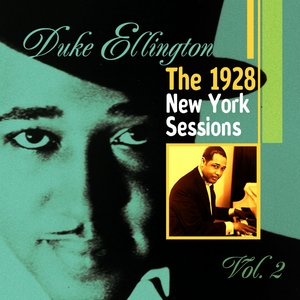 Image for 'Duke Ellington: The 1928 New York Sessions, Vol. 2'