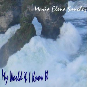 Image for 'My World & I Know It'