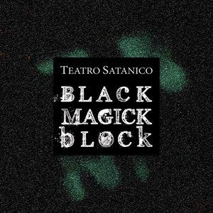 Image for 'Black Magick Block'