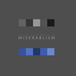 Image for 'Miserablism'