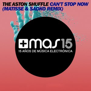 Image for 'Can't Stop Now (Matisse & Sadko Remix)'